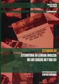 Estudios De Literatura En Lengua Inglesa De Los Siglos Xx Y Xxi ( 8) por Jose Maria Barrio