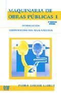 Maquinaria De Obras Publicas I: Elementos Comunes De Las Maquinas (2ª Ed.) por Pedro Barber Lloret epub