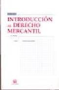 Introduccion Al Derecho Mercantil por Francisco Vicent Chulia epub