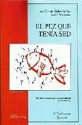 El Pez Que Tenia Sed por Juan Silvestre Gabarron Diaz epub