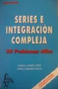 Series E Integracion Compleja: 30 Problemas Utiles por Mariola Gomez Lopez Gratis