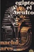 Egipto El Oculto por Nacho Ares