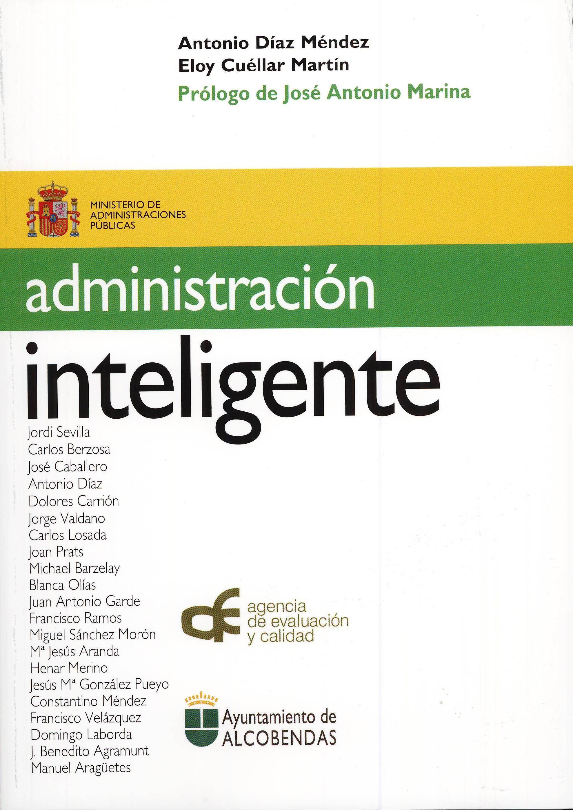 Administracion Inteligente (prologo De Jose Antonio Marina) por Antonio Diaz Mendez;                                                                                    Eloy Cuellar Martin epub