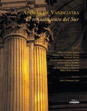 Andres De Vandelvira: El Renacimiento Del Sur por Vv.aa.