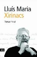 Dietari Final por Lluis Maria Xirinacs