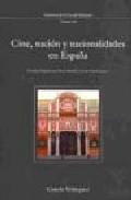 Cine, Nacion Y Nacionalidades En España por Nancy Berthier epub