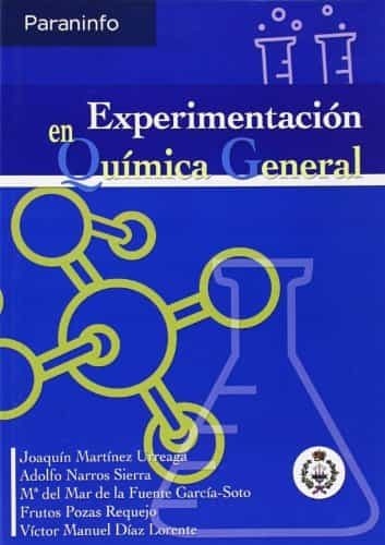 Experimentacion En Quimica General por Joaquin Martinez Urreaga