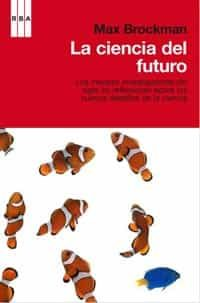 Resultado de imagen de la ciencia del futuro libro