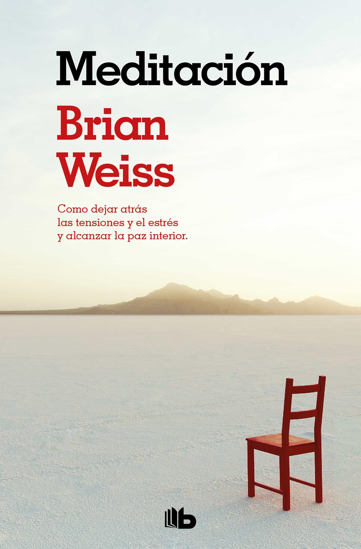 MEDITACION: COMO DEJAR ATRAS LAS TENSIONES Y EL ESTRES Y
