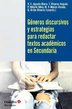 Generos Discursivos Y Estrategias Para Redactar Textos Academicos En Secundaria por Vv.aa.