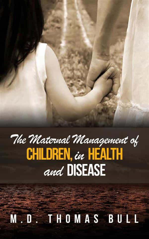 The Maternal Management Of Children, In Health And Disease   por  epub
