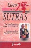 Libro De Los Sutras: Las Enseñanzas Del Rôshi Ellos Takata (inclu Ye Cd) por Francisco (ed.) Cinencio epub