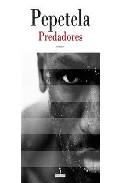 Predadores por Pepetela