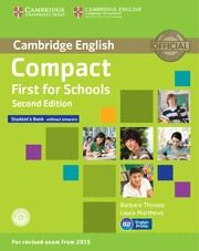 Compact First For Schools Second Edition Student S Book Without Answers With Cd-rom