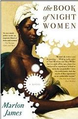 The Book Of Night Women por Marlon James
