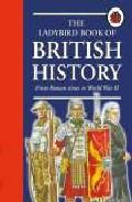 The Ladybird Book Of British History por Vv.aa.