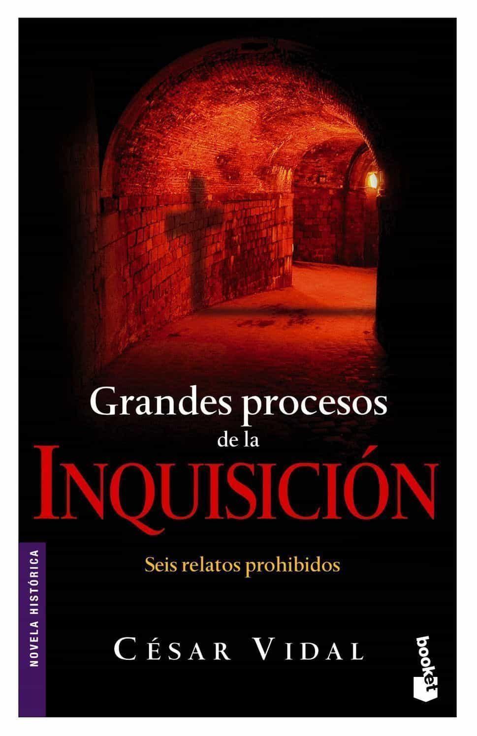 Grandes Procesos De La Inquisicion por Cesar Vidal epub