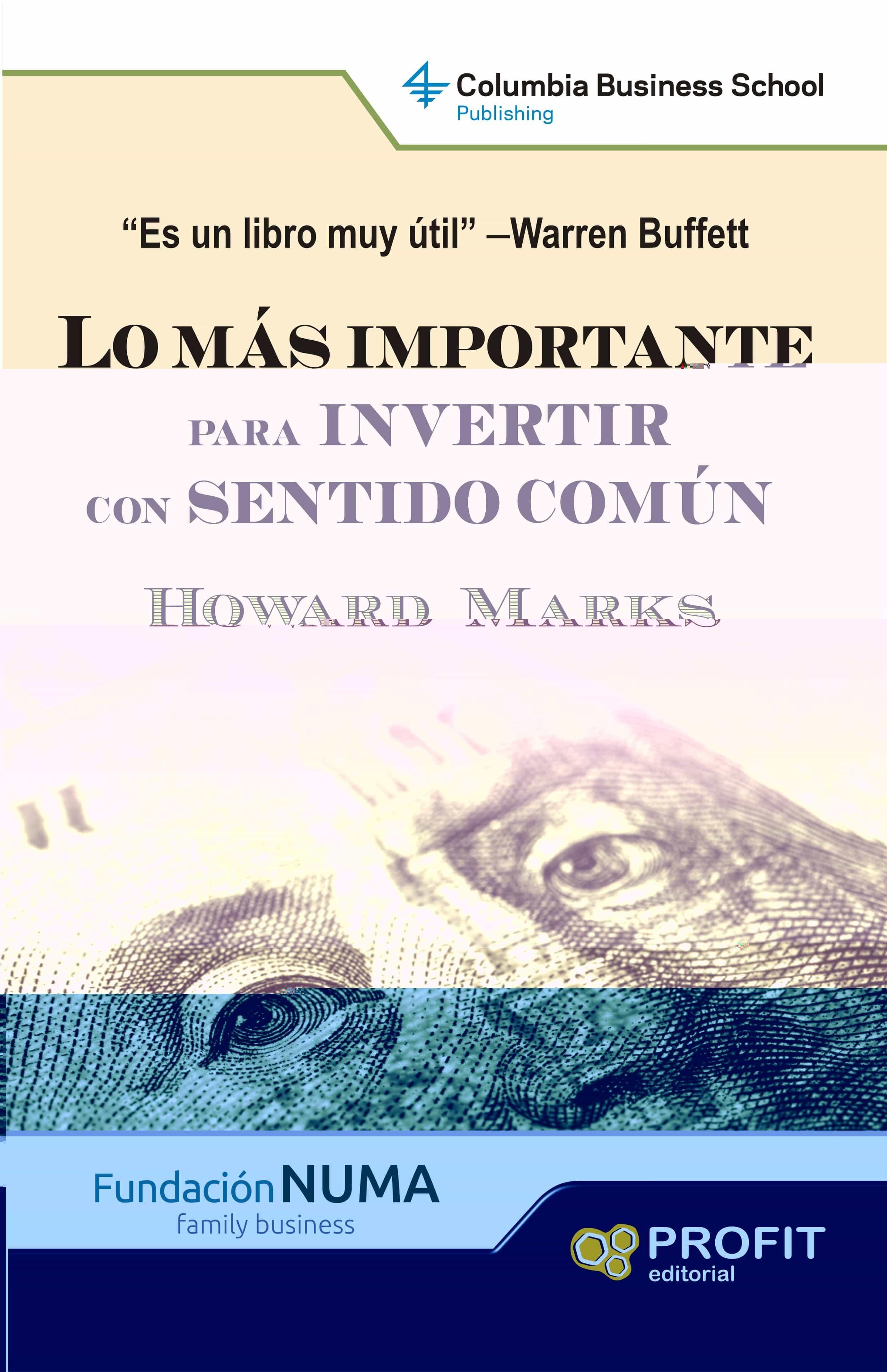 lo mas importante para invertir con sentido comun-howard marks-9788415505860