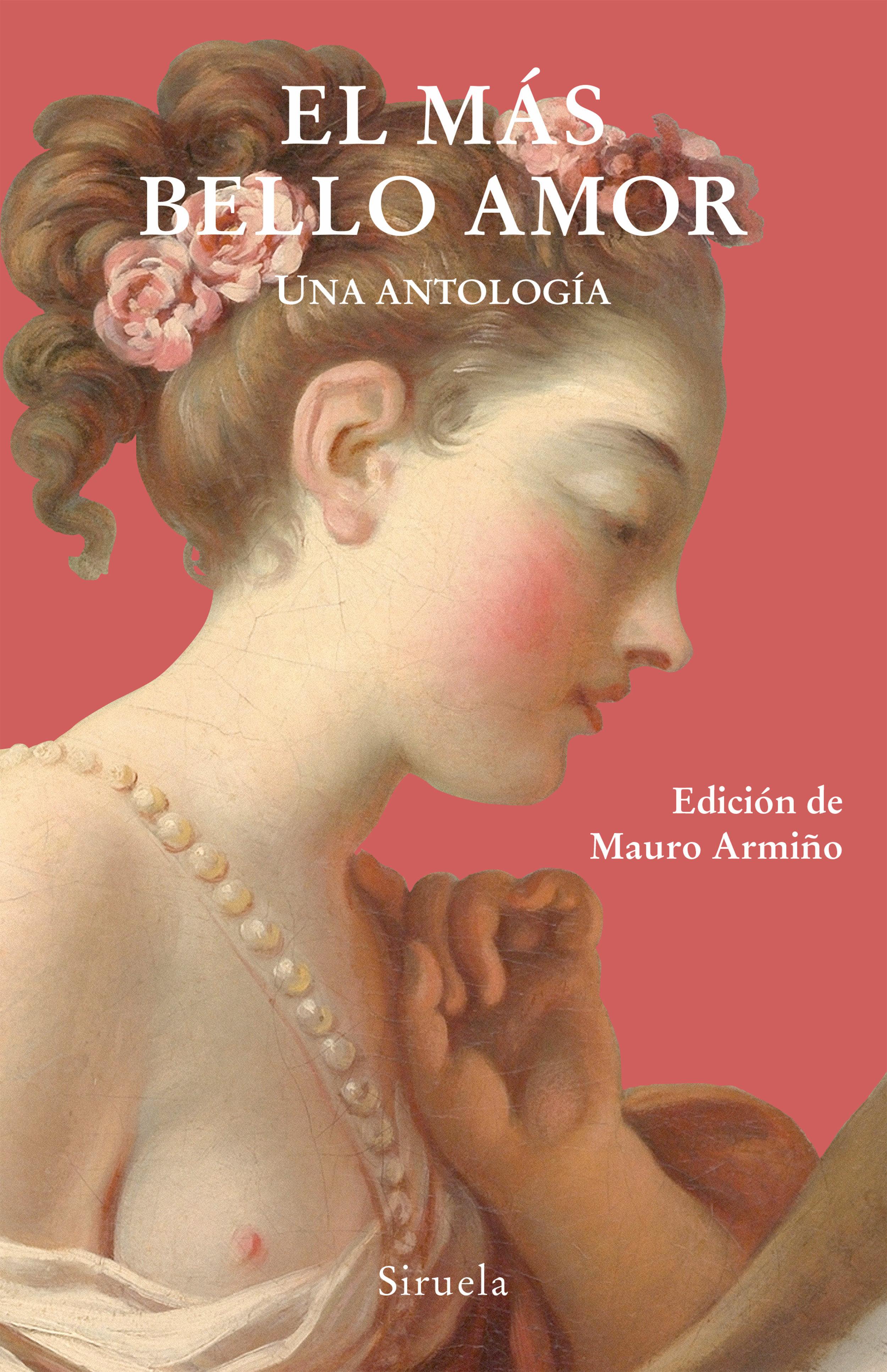 el mas bello amor: una antologia-9788416964260