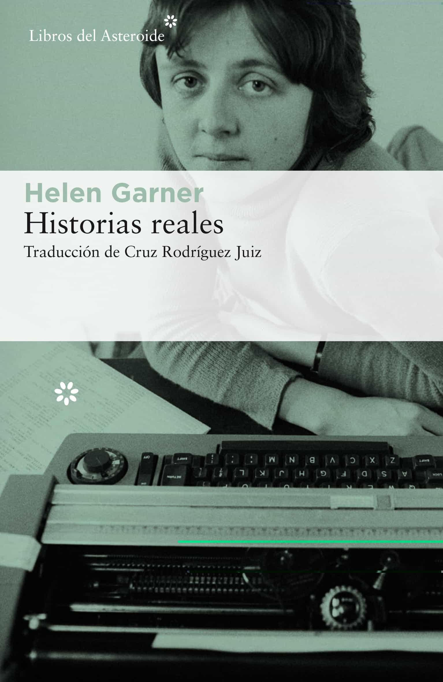 Historias reales, de Helen Garner