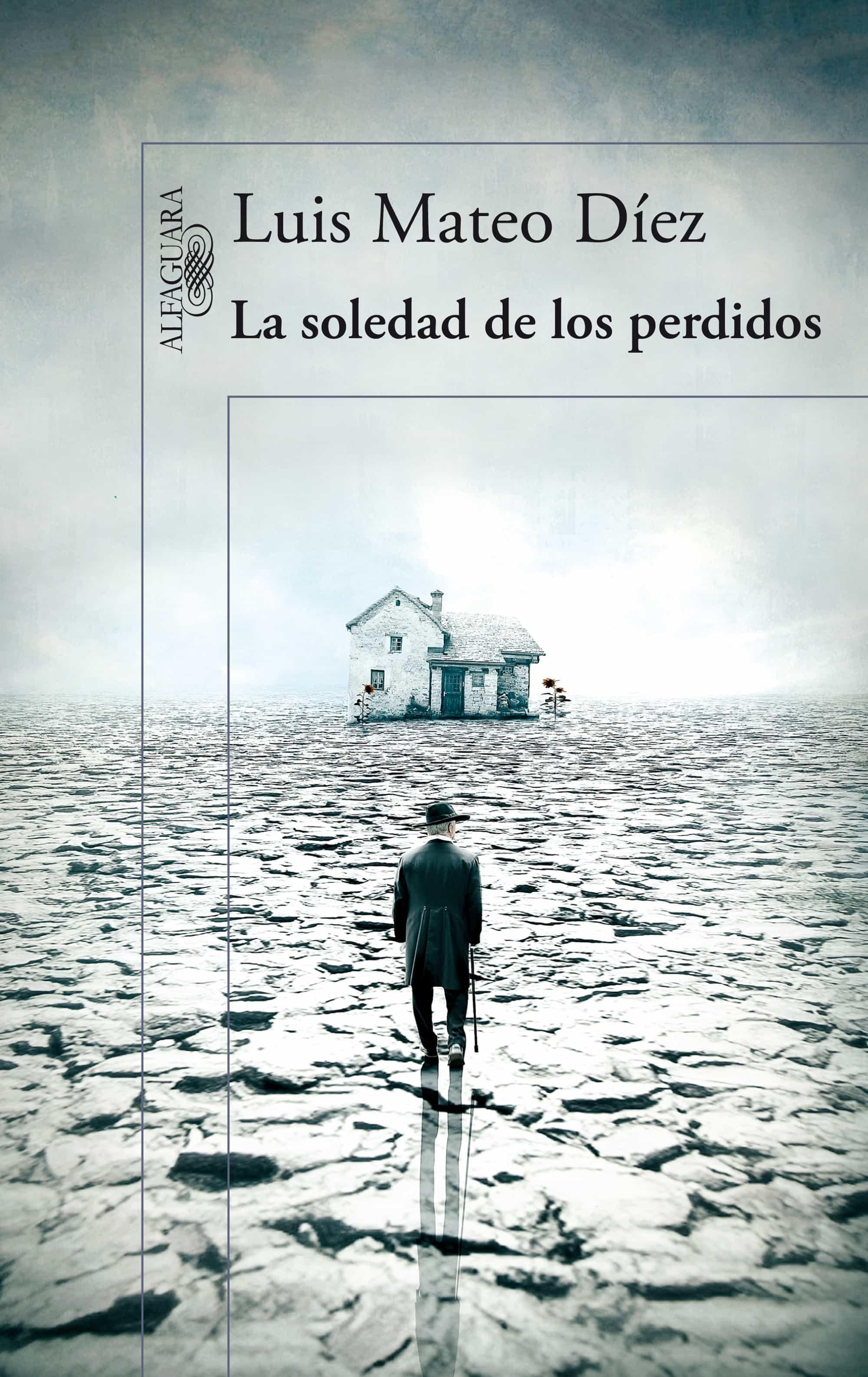La soledad de los perdidos ebook luis mateo diez 9788420418360