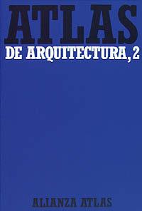 atlas de arquitectura  2. del romanico a la actualidad-9788420662060