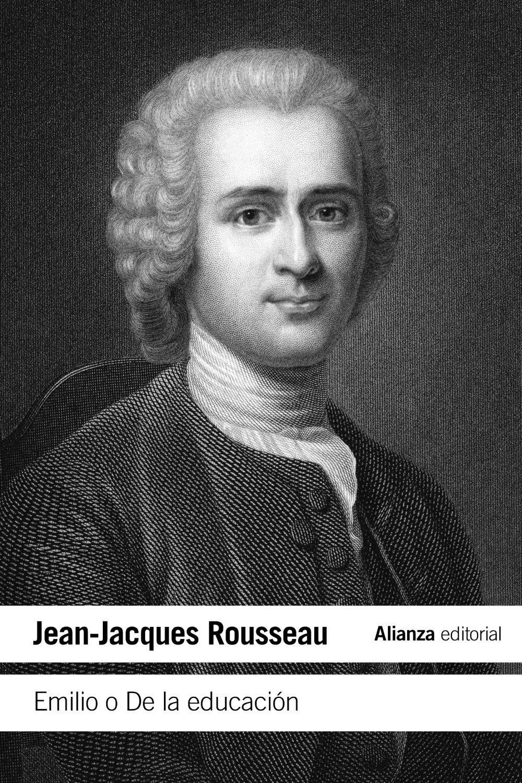 emilio o de la educacion-jean-jacques rousseau-9788420664460
