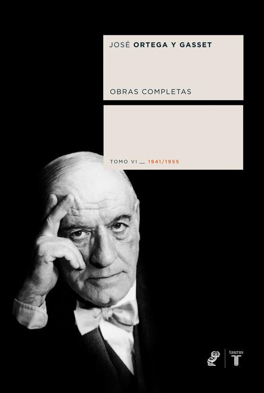 Obras Completas: Tomo Vi (1941-1955) por Jose Ortega Y Gasset epub