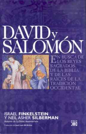David Y Salomon: En Busca De Los Reyes Sagrados De La Biblia Y De Las Raices De La Tradicion Occidental por Israel Finkelstein;                                                                                    Neil Asher Silberman Gratis