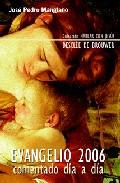 Evangelio 2006: Comentado Dia A Dia por Jose Pedro Manglano epub