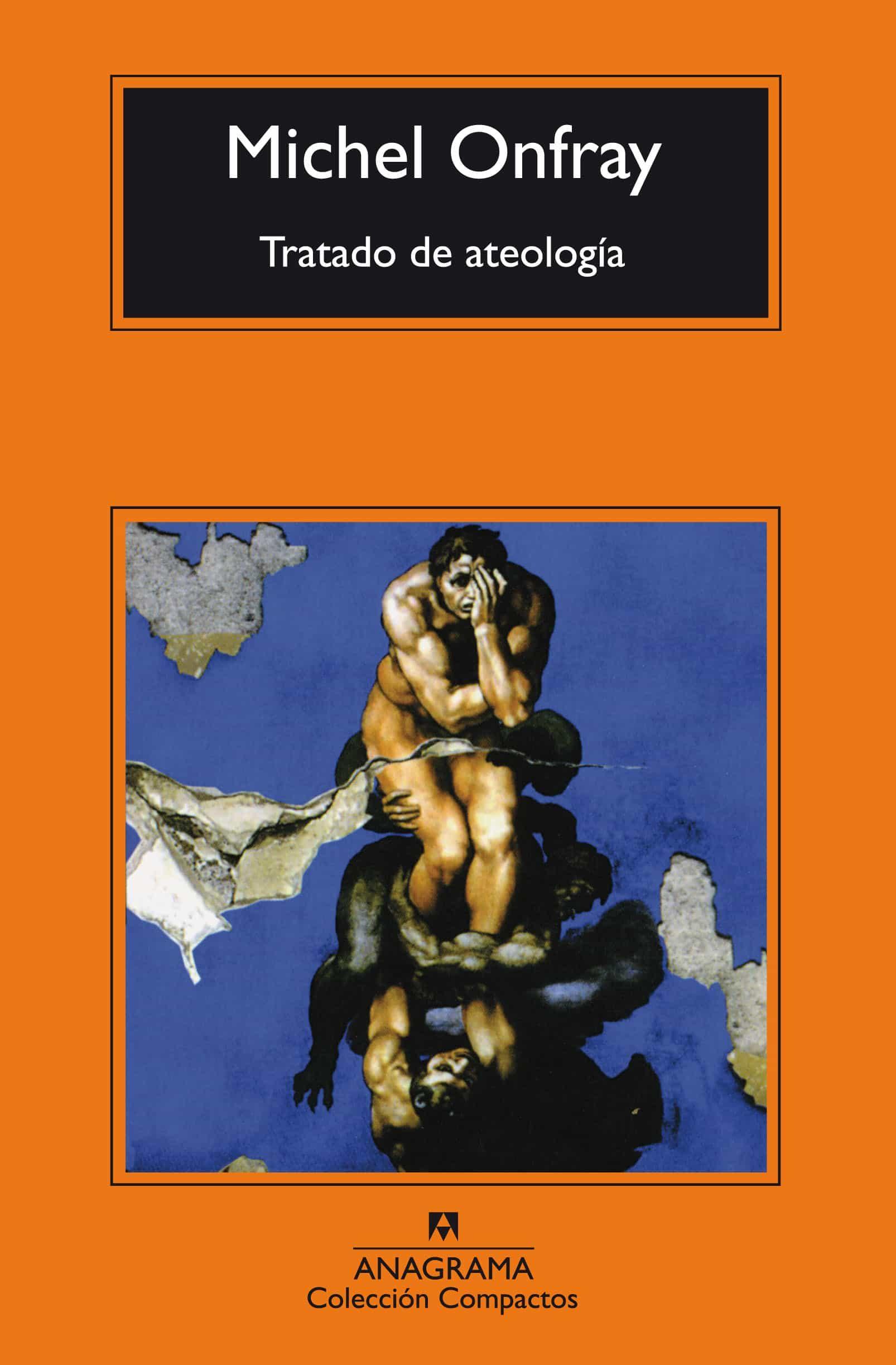 Tratado De Ateologia (3ª Ed.) por Michel Onfray