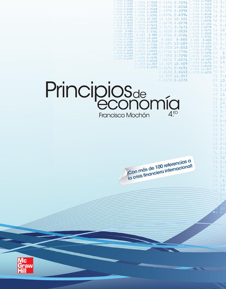 Principios De Economia (4ª Ed.) por Francisco Mochon