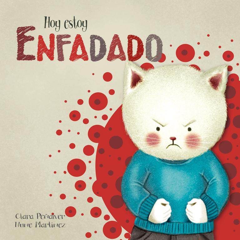 Hoy Estoy Enfadado (hoy Estoy 2) por Clara Peñalver Jurado;                                                                                    Nune Martinez