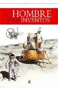 El Hombre Y Sus Inventos por Vv.aa. epub