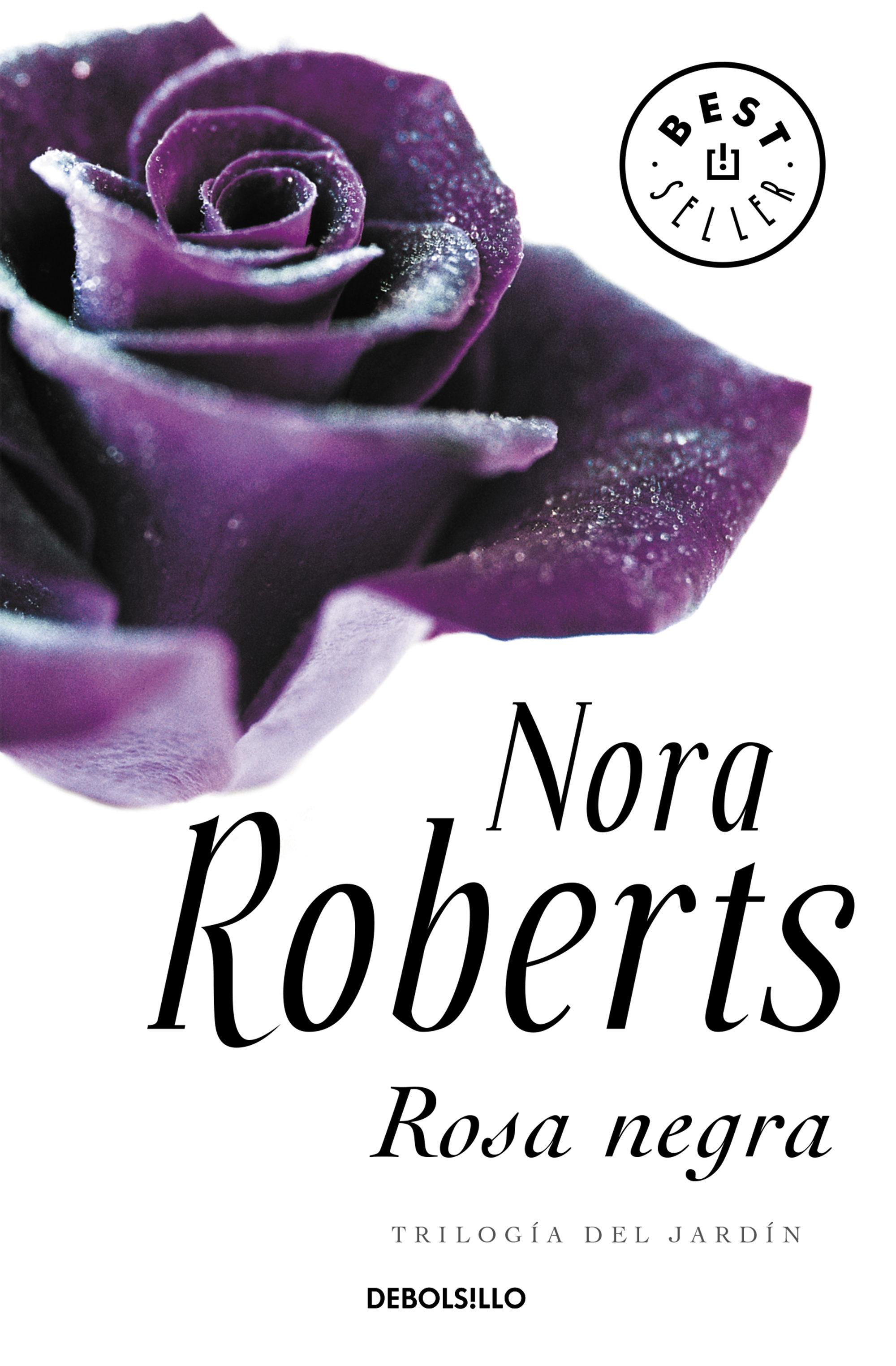 Rosa Negra (trilogía Del Jardín 2)   por Nora Roberts