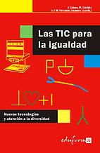 Las Tic Para La Igualdad: Nuevas Tecnologias Y Atencion A La Dive Rsidad por Julio Cabero Almenara;                                                                                    Margarita Cordoba Perez;                                                                                    Jose M Fernandez Batanero Gratis