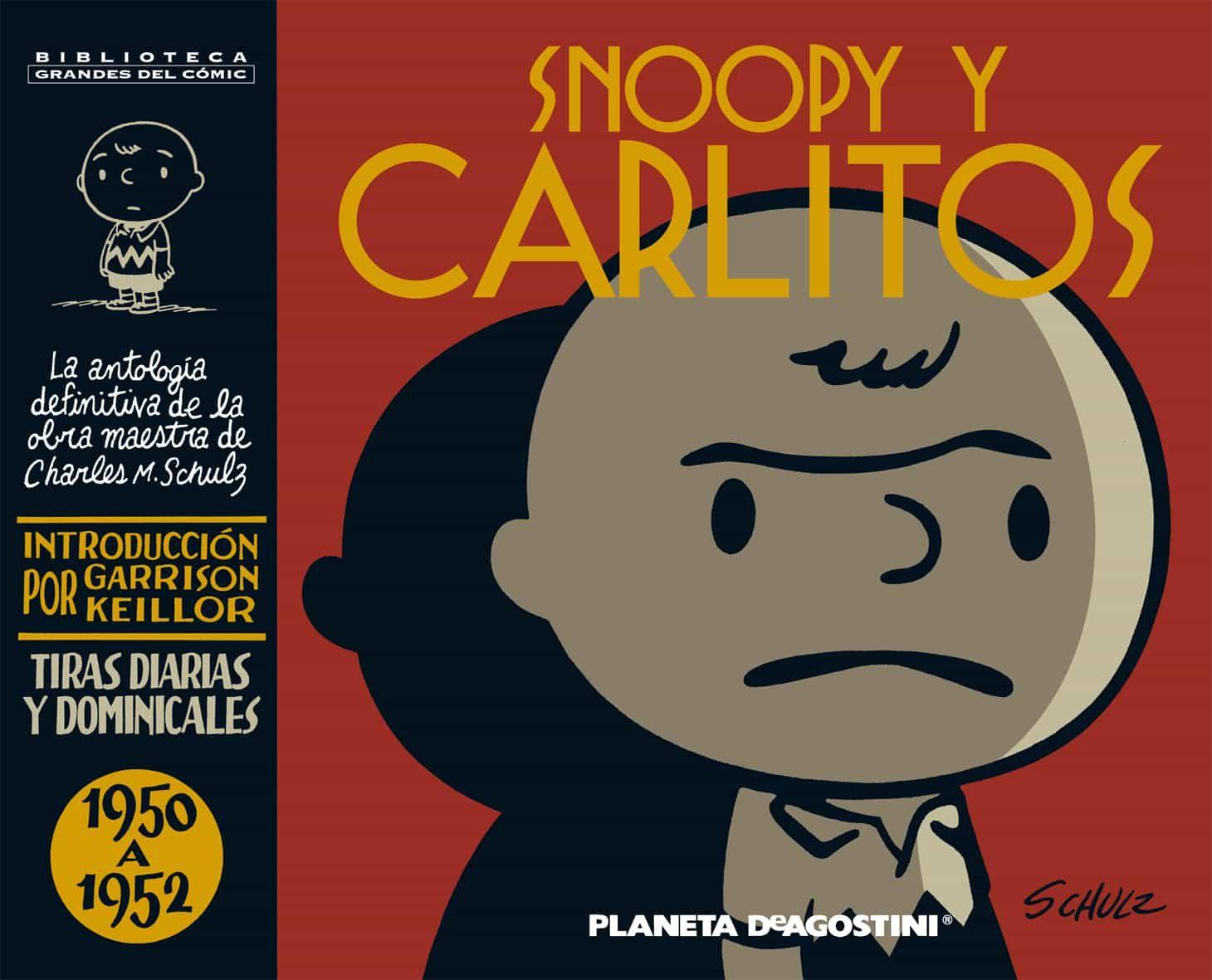 Snoopy Y Carlitos: 1950 A 1952 (vol. 1) por Charles M. Shulz
