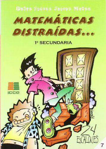 Matematicas Distraidas 1º Secundaria por Pedro Santos Juanes Muñoz Gratis