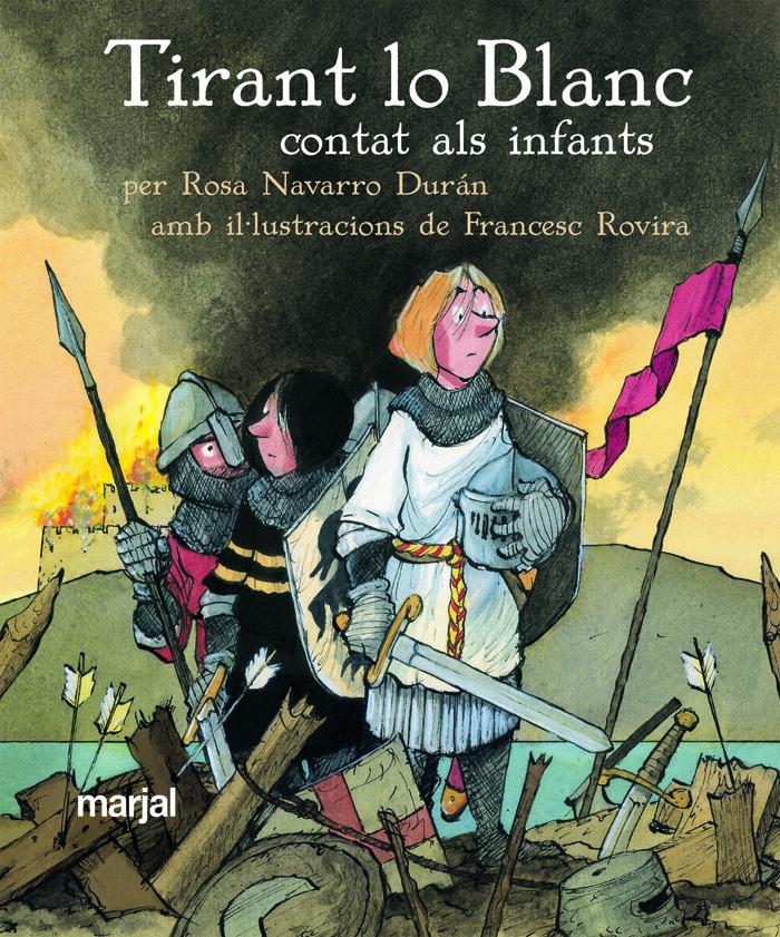 Tirant El Blanc Contat Als Infants por Rosa Navarro Duran epub