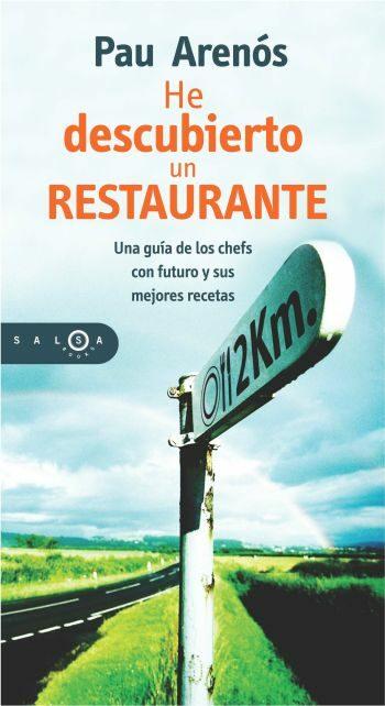He Descubierto Un Restaurante por Pau Arenos