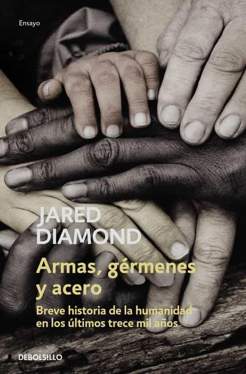 Armas, Germenes Y Acero por Jared Diamond Gratis