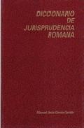 diccionario de jurisprudencia romana (3ª ed.)-manuel jesus garcia garrido-9788486133160