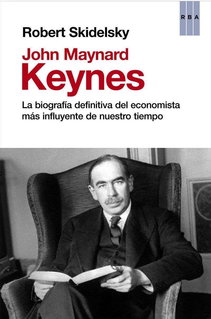 john maynard keynes-robert skidelsky-9788490066560