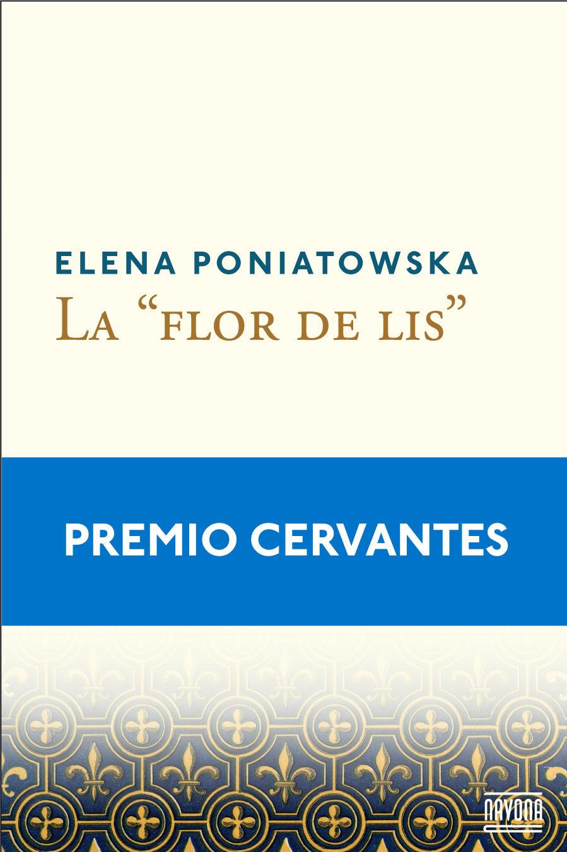 """Resultado de imagen para La """"flor de lis"""" Elena Poniatowska"""