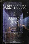 Bares Y Clubs Hip Lounging: Japan por Ellen Nepilly epub