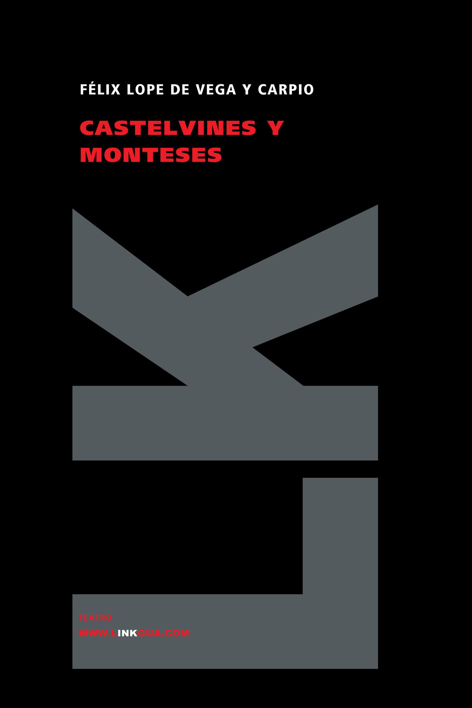 Monteses Y Castelvines (color) por Felix Lope De Vega epub