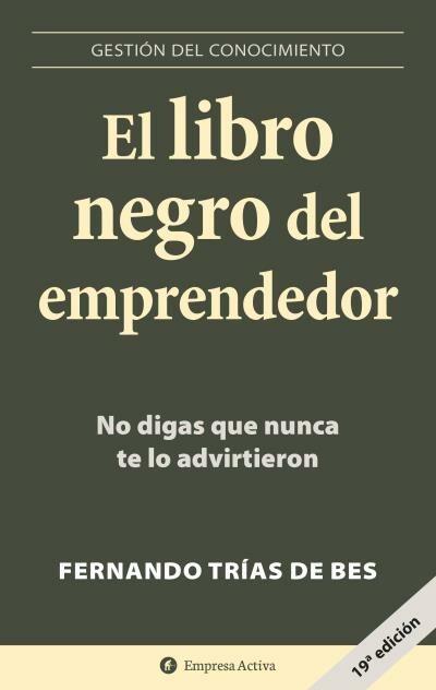 Resultado de imagen para 4.El libro negro del emprendedor de Fernando Trias de Bes