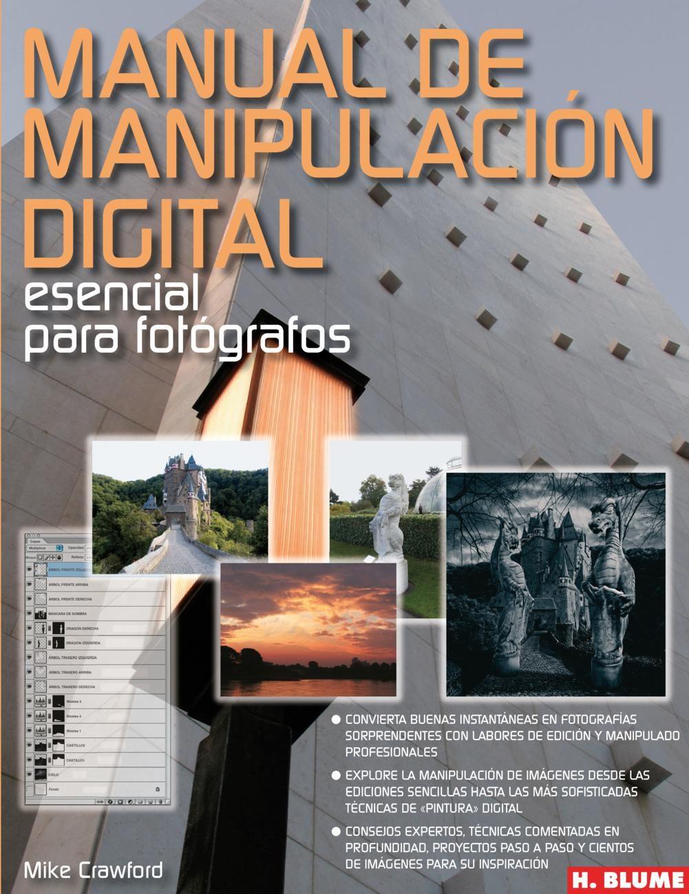 Manual De Manipulación Digital Esencial Para Fotógrafos por Mike Crawford