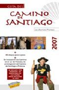 Guia Del Camino De Santiago 2007 por Anton Pombo Rodriguez Gratis