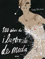 100 Años De Ilustracion De Moda (2ª Ed.) por Cally Blackman epub